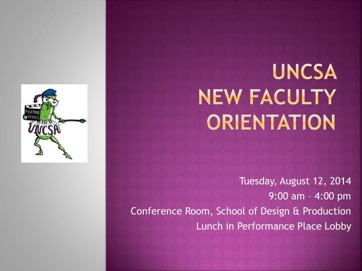 uncsa new faculty orientation n.