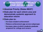 1 comprehensive approach to four reform areas