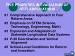 five priorities in evaluation of rttt applications