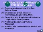 five priorities in evaluation of rttt applications1