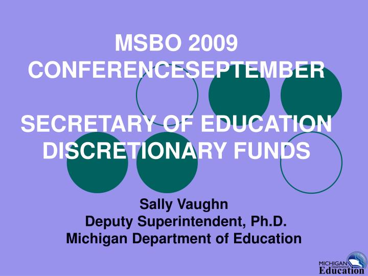 msbo 2009 conferenceseptember secretary of education discretionary funds n.