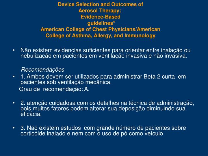 Device Selection and Outcomes of