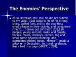 the enemies perspective