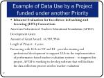 example of data use by a project funded under another priority