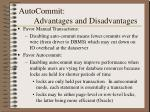 autocommit advantages and disadvantages