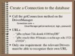 create a connection to the database
