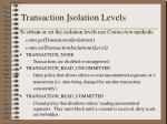 transaction i solation levels