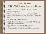 type 3 drivers jdbc middleware pure java driver