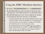 using the jdbc metadata interface
