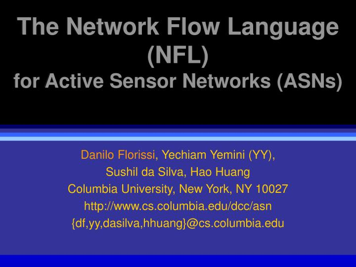 the network flow language nfl for active sensor networks asns n.