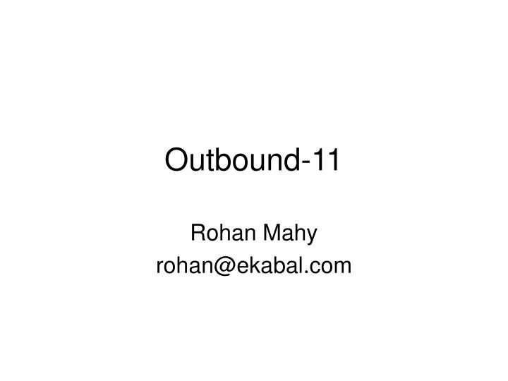 outbound 11 n.