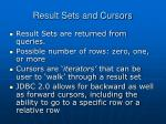 result sets and cursors