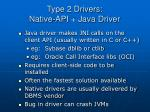 type 2 drivers native api java driver