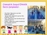 cimnastik sosyal etkinlik dersi al malar
