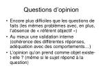 questions d opinion