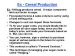 ex cereal production