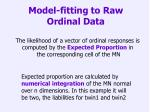 model fitting to raw ordinal data1