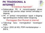 pk tradisional internet