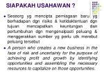 siapakah usahawan