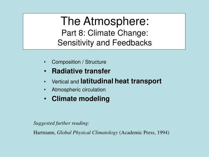the atmosphere part 8 climate change sensitivity and feedbacks n.
