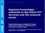 regional knowledge networks in the dutch ict services and life sciences sector
