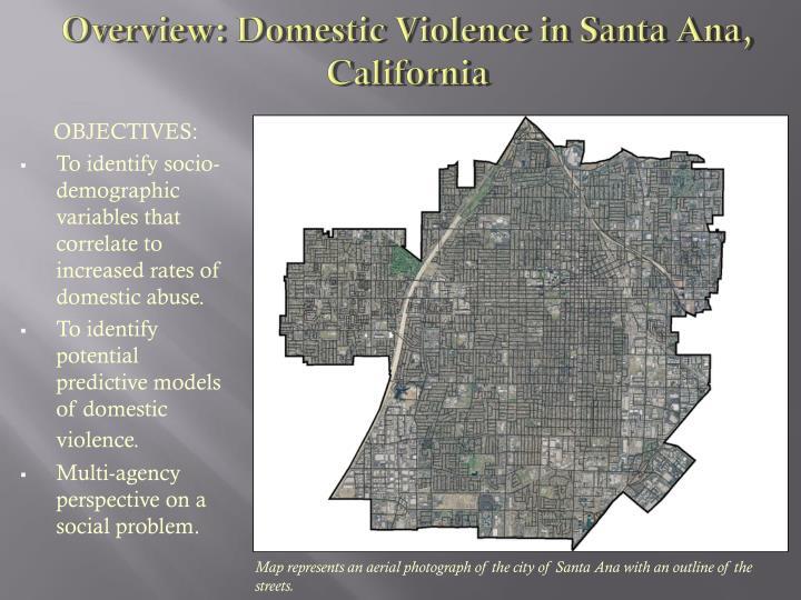 Overview domestic violence in santa ana california