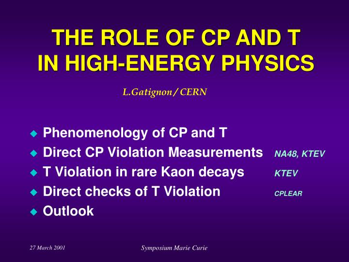 the role of cp and t in high energy physics n.