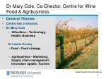 dr mary cole co director centre for wine food agribusiness