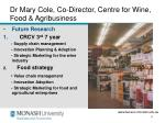 dr mary cole co director centre for wine food agribusiness1