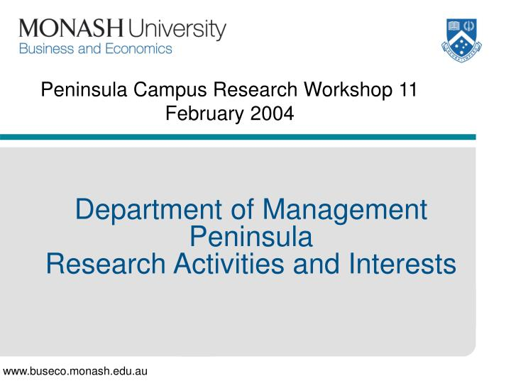 peninsula campus research workshop 11 february 2004 n.