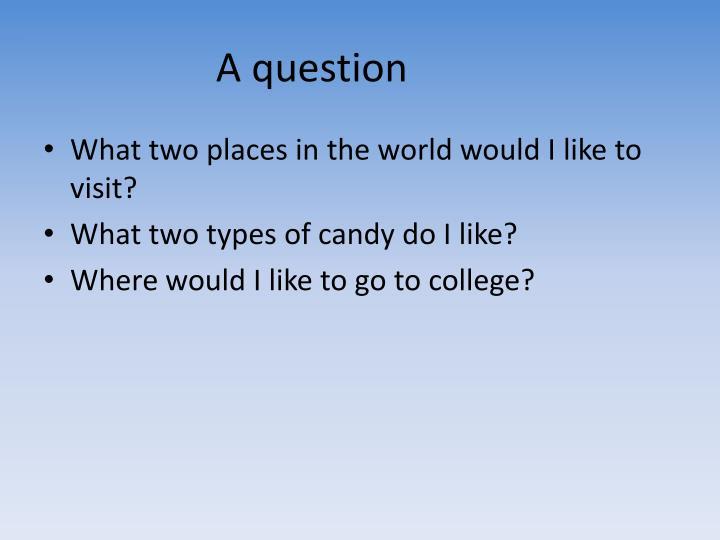 A question