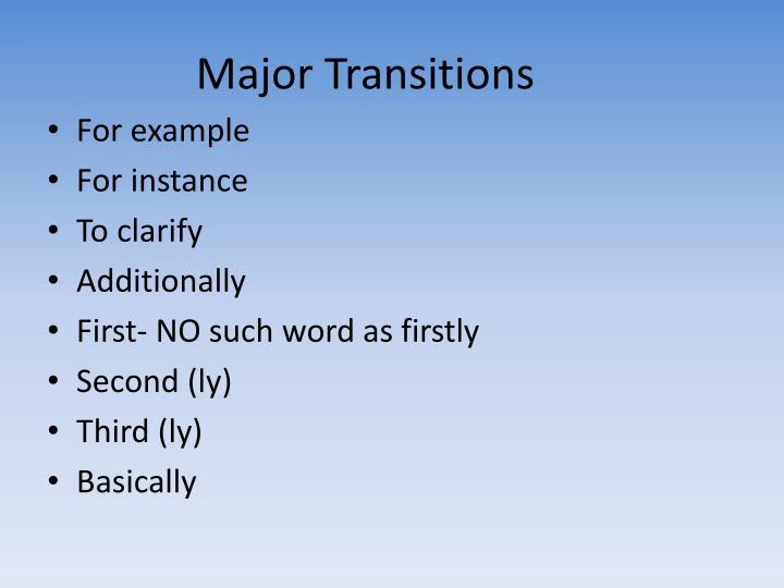 Major Transitions