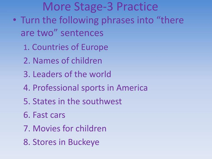 More Stage-3 Practice