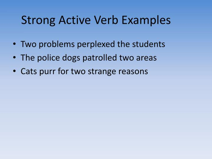 Strong Active Verb Examples