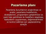 pazarlama plan