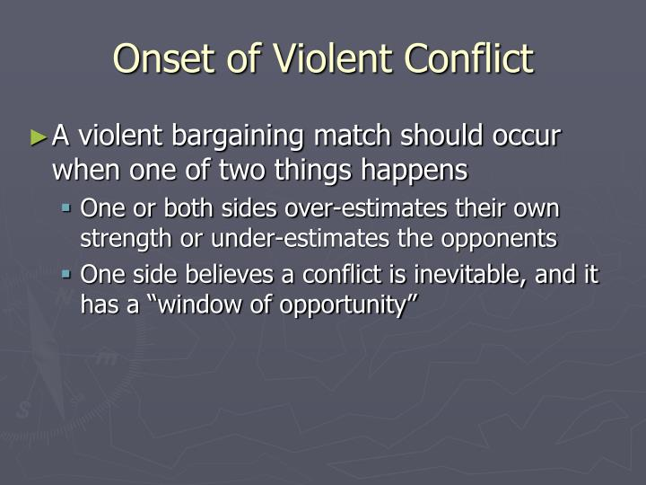 Onset of violent conflict