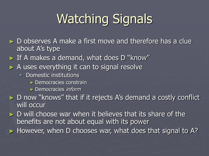 Watching Signals