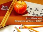 30 th annual school finance and management conference 2008 09
