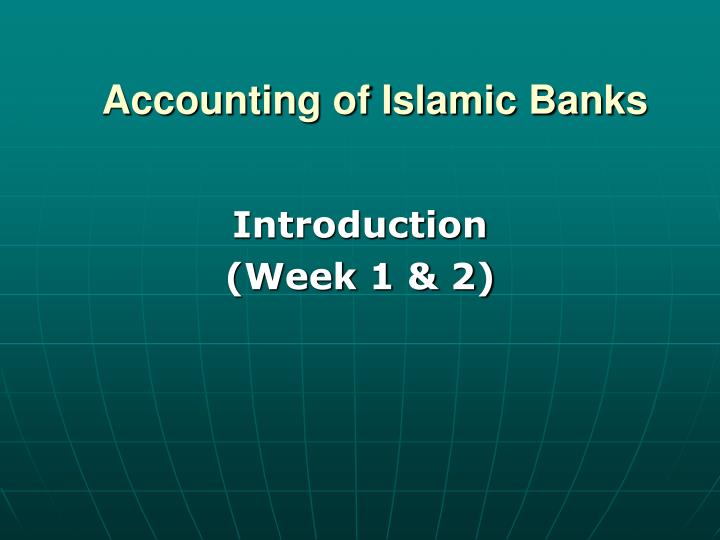 accounting of islamic banks n.