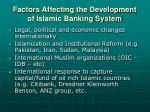 factors affecting the development of islamic banking system