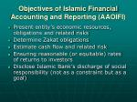 objectives of islamic financial accounting and reporting aaoifi1