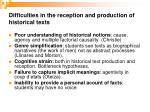 difficulties in the reception and production of historical texts