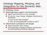 ontology mapping merging and integration for the semantic web