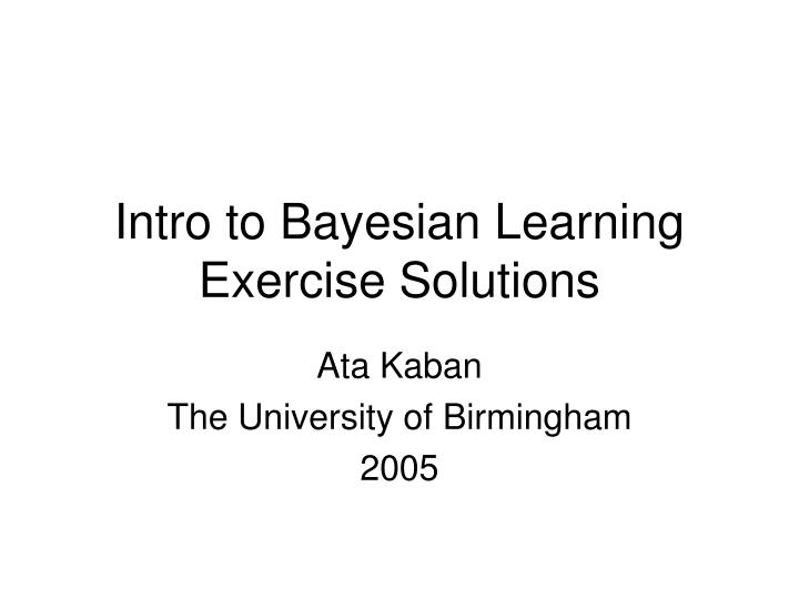 intro to bayesian learning exercise solutions n.