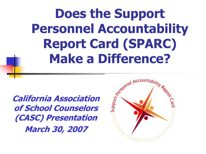 does the support personnel accountability report card sparc make a difference n.