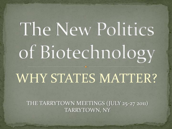 the new politics of biotechnology n.