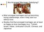 are arranged marriages satisfying