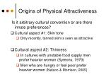 origins of physical attractiveness1