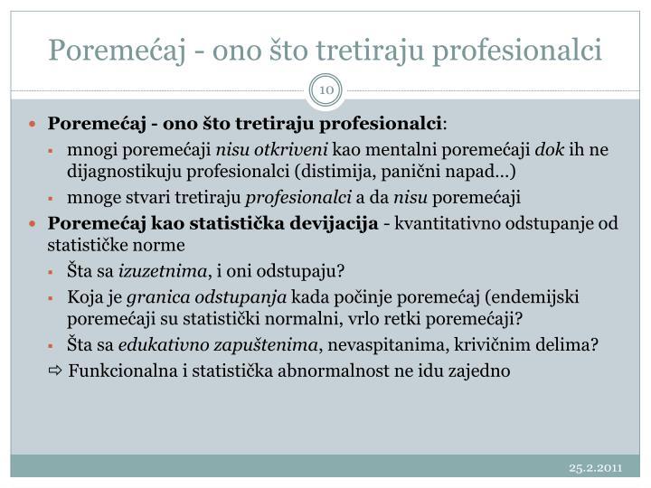 Poremećaj - ono što tretiraju profesionalci