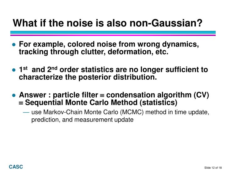 What if the noise is also non-Gaussian?